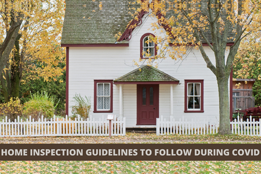 Home Inspection Guidelines to Follow during COVID